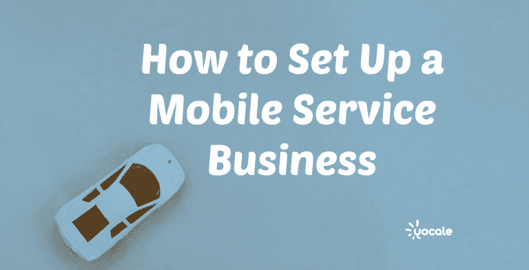 Setting Up a Mobile Service Business